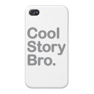 Cool Story Bro Cover For iPhone 4