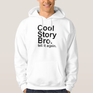 Cool Story Bro Hooded Pullover