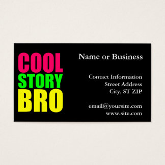 Cool Story Bro in Neon Style Colors Business Card
