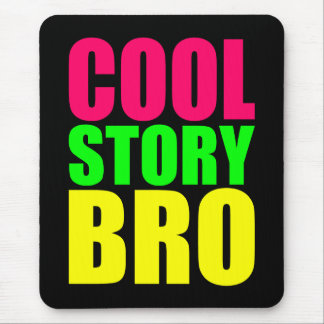 Cool Story Bro in Neon Style Colors Mouse Pad