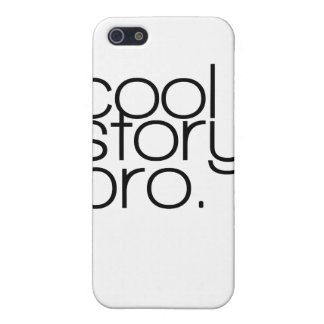 """""""cool story, bro"""" iPhone 4 Case"""