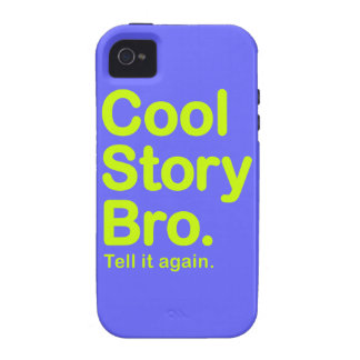 Cool Story Bro. iPhone 4 Case