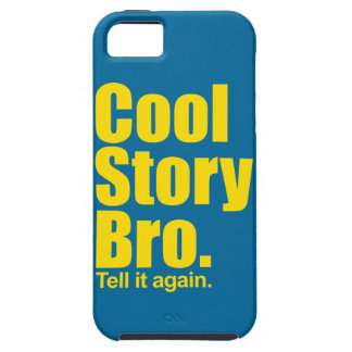 Cool Story Bro. iPhone 5 Cases