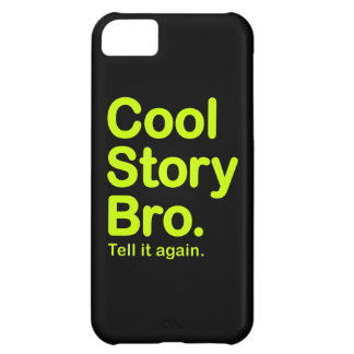 Cool Story Bro. iPhone 5C Case