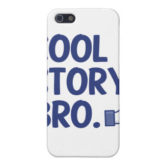 COOL STORY, BRO!!!! iPhone 5 CASE