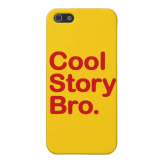 Cool Story Bro Covers For iPhone 5