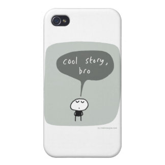 Cool story bro... covers for iPhone 4