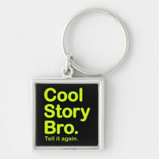 Cool Story Bro. Keychain