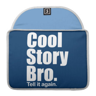 "Cool Story Bro. Mac Pro 13"" Rickshaw Flap Sleeve Sleeve For MacBook Pro"