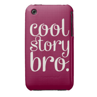 Cool Story Bro Maroon Case-Mate iPhone 3 Cases