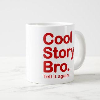 Cool Story Bro. Mug 20 Oz Large Ceramic Coffee Mug