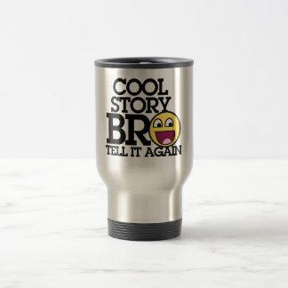 Cool Story Bro 15 Oz Stainless Steel Travel Mug