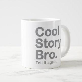 Cool Story Bro. Mug Extra Large Mug