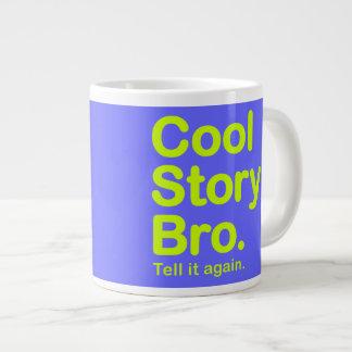 Cool Story Bro. Mug Extra Large Mugs