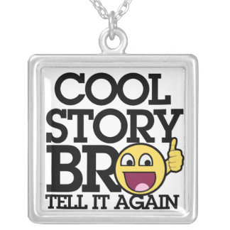 Cool Story bro Personalized Necklace