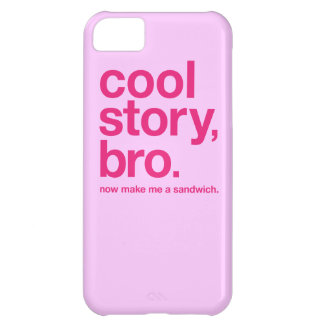 Cool story, bro. Now make me a sandwich. ON PINK iPhone 5C Case