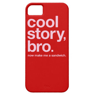 Cool story, bro. Now make me a sandwich. (ON RED) Barely There iPhone 5 Case