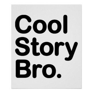 Cool Story Bro. Poster