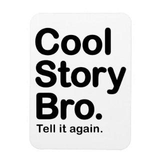 Cool Story Bro Premium Magnet