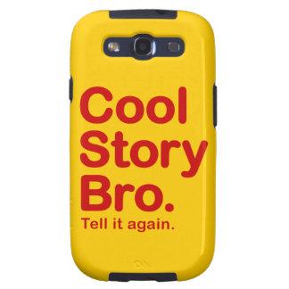 Cool Story Bro. Samsung Galaxy Case Galaxy SIII Cases