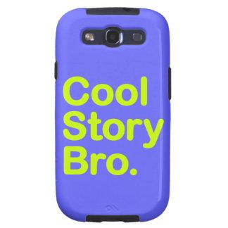 Cool Story Bro. Samsung Galaxy Case Samsung Galaxy SIII Cover