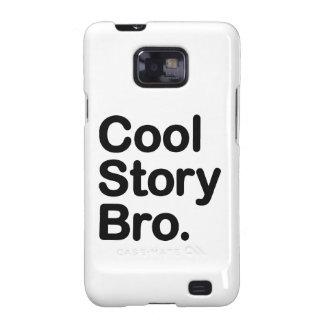 Cool Story Bro Samsung Galaxy Case Galaxy SII Cover