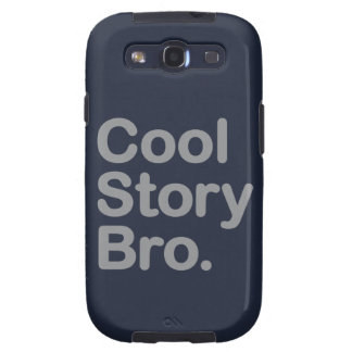 Cool Story Bro. Samsung Galaxy Case Samsung Galaxy S3 Cases