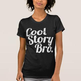 Cool Story Bro T Shirt