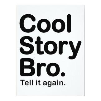 Cool Story Bro. Tell it Again 17 Cm X 22 Cm Invitation Card