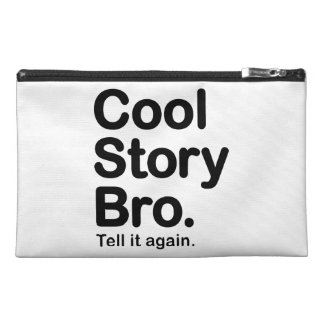 Cool Story Bro. Tell it Again Travel Accessories Bags