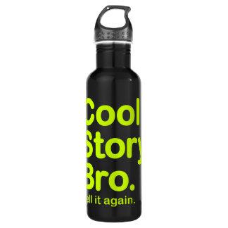 Cool Story Bro. Tell it again. Bottle 710 Ml Water Bottle