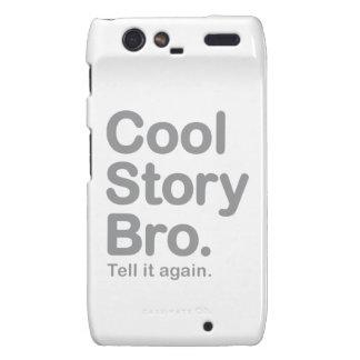 Cool Story Bro. Tell it Again Motorola Droid RAZR Cases