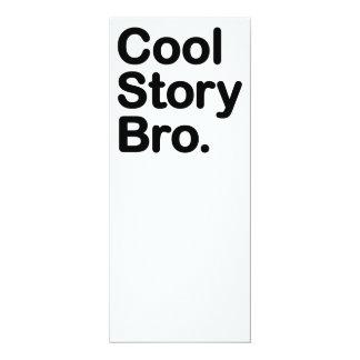 "Cool Story Bro. Tell it Again 4"" X 9.25"" Invitation Card"