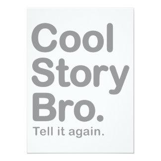 Cool Story Bro. Tell it Again Invites