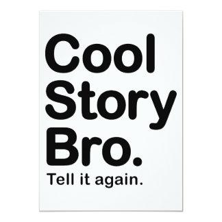 Cool Story Bro. Tell it Again 5x7 Paper Invitation Card
