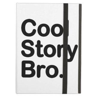 Cool Story Bro Tell it Again iPad Covers