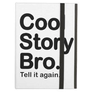 Cool Story Bro Tell it Again iPad Folio Case