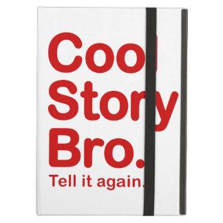 Cool Story Bro Tell it Again iPad Folio Cases