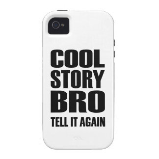 Cool story bro tell it again iPhone 4/4S cover