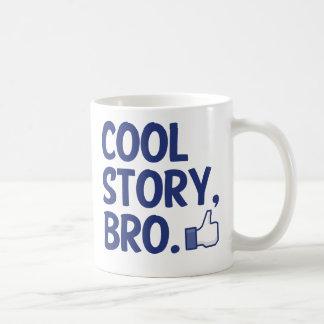 COOL STORY BRO THUMBS UP! I LIKE THIS! BASIC WHITE MUG