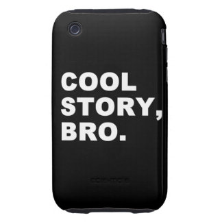 Cool Story Bro Tough iPhone 3 Cases