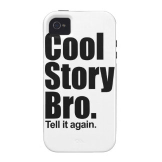 Cool Story Bro. Tough™ iPhone 4 Case