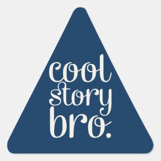 Cool Story Bro Triangle Sticker