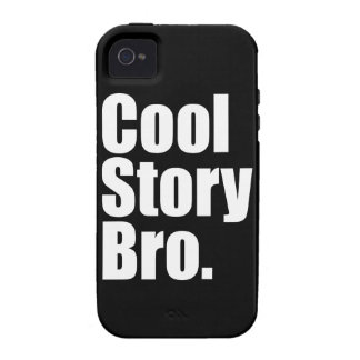 Cool Story Bro. Vibe iPhone 4 Cover