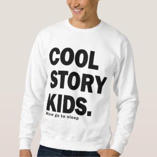 Cool story kids sweatshirt