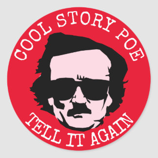 Cool Story Poe Classic Round Sticker