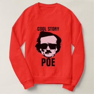 Cool Story Poe Sweatshirt