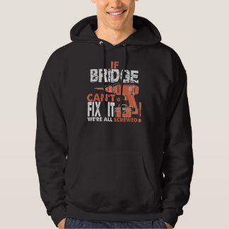 Cool T-Shirt For BRIDGE