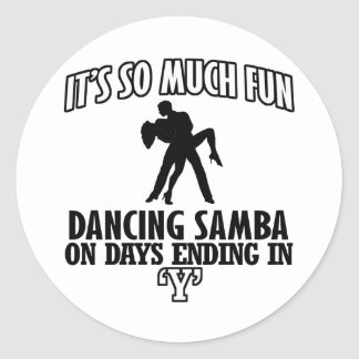 cool Trending Samba dance DESIGNS Classic Round Sticker