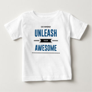 Cool Unleash Your Awesome Baby T-Shirt